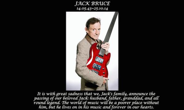 クリームの活躍で知られるベーシスト、ジャック・ブルース(Jack Bruce)が死去のニュース。享年71歳。