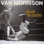 ヴァン・モリソンの新アルバム「Roll With The Punches」の発売と音源公開のニュース