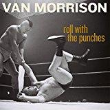 ヴァン・モリソンの新アルバム「Roll With The Punches」の発売と音源公開のニュース【追記あり】